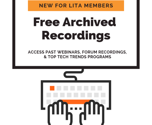 Free archived recordings for LITA members